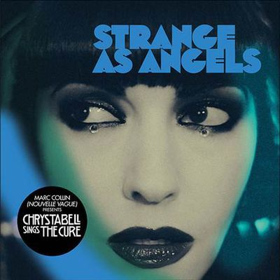 "STRANGE AS ANGELS (Marc Collin ft. Chrystabell) // Nouveau single ""Friday I'm In Love"""