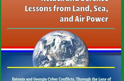 Cyber attack - Cyber power - strategic thinking : this study advances the beginnings of a cyber power theory rooted in the lessons of war experience in the traditional warfighting domains of land, sea, and air