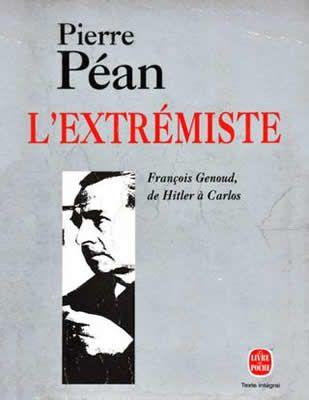 L'extrémiste François Genoud de Pierre Péan