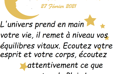 MESSAGES CELESTES 27 FEVRIER 2021
