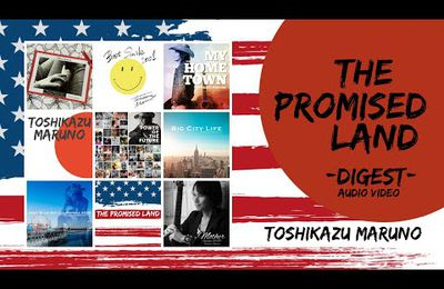 Toshikazu Maruno - The Promised Land -