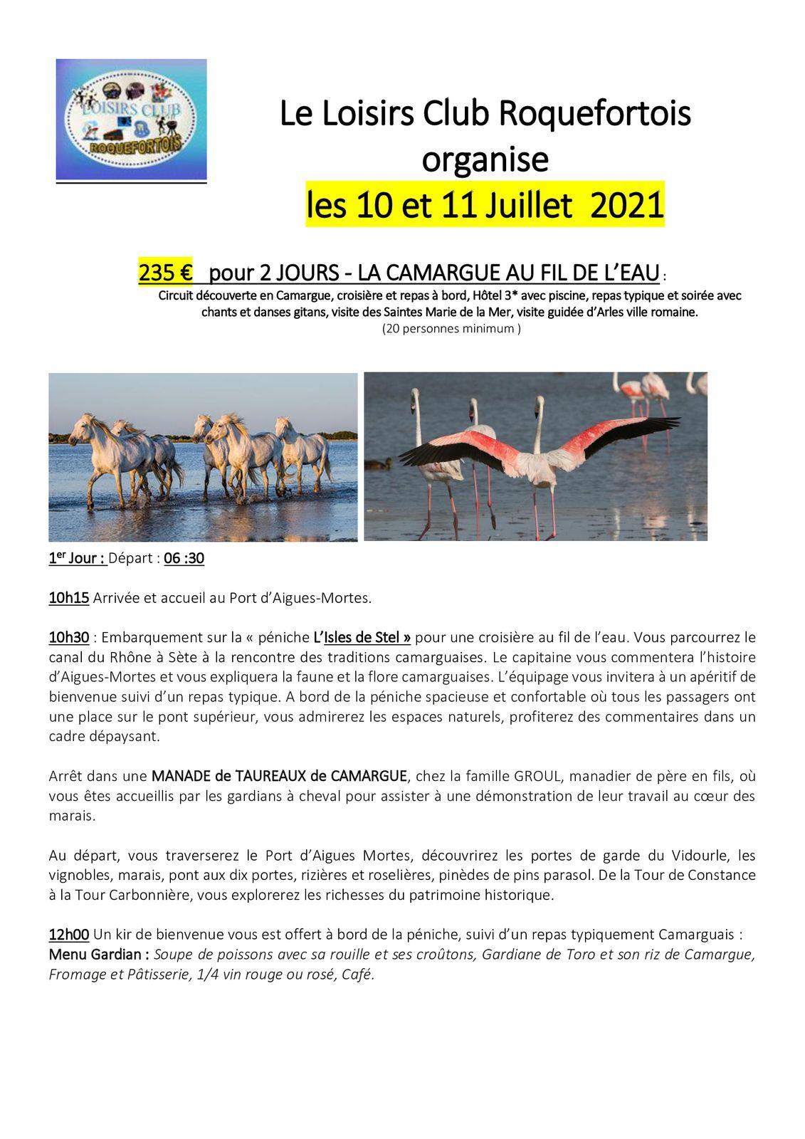 Le 10 et 11 Juillet voilà les nouvelles dates pour  notre escapade en Camargue