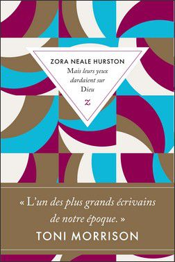 Mais leurs yeux dardaient sur Dieu - Zora Neale Hurston