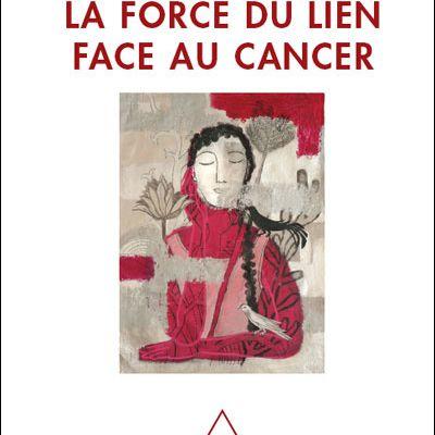 'La Force du lien face au cancer'
