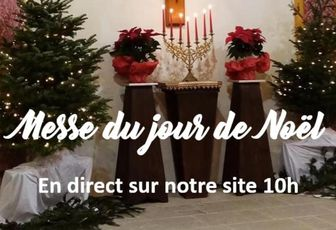 MESSE DU JOUR DE NOËL EN DIRECT