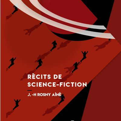 J.-H. Rosny aîné - Récits de Science-Fiction (Okno éditions - 2021)