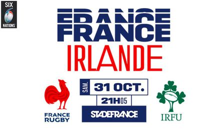 France / Irlande (Tournoi des 6 Nations) en direct samedi sur France 2 !