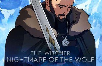 Un film, un jour (ou presque) #1533 : The Witcher - Le Cauchemar du loup (2021)