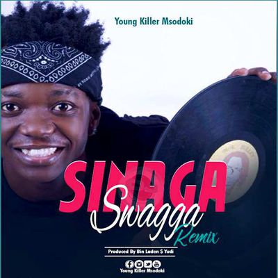 [AUDIO ] SINAGA SWAGGA (Remix) by Young killer