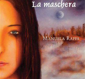 Il mondo senza nome. La Maschera - Manuela Raffa (Runde Taarn)