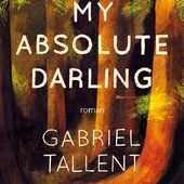 My absolute darling de Gabriel Tallent - Le blog de Violette