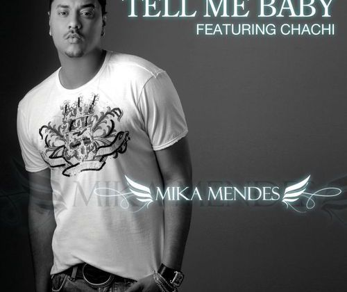 [CABO]MIKA MENDES Feat CHACHI-TELL ME BABY-2010
