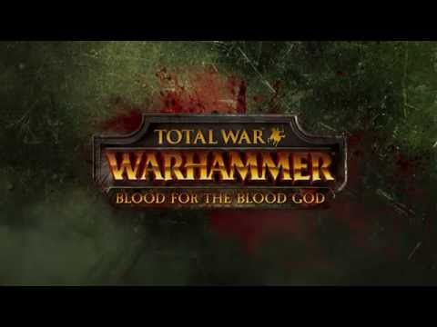 ACTUALITE: Le DLC Blood For The Blood God en vidéo et dispo pour #TotalWarWarhammer