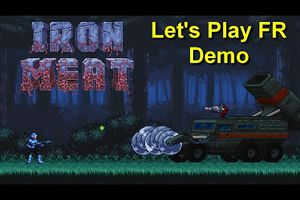 PC Let's Play - Iron Meat (Demo) Contra like / 2021
