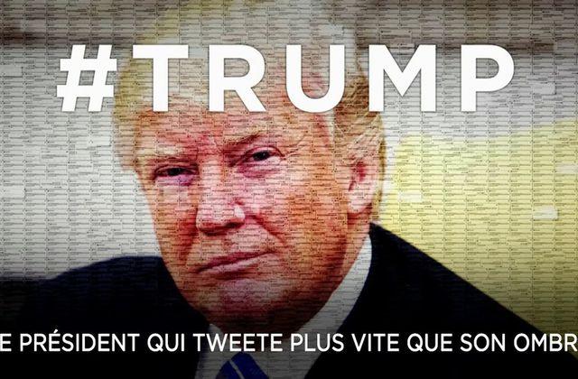 Trump, le Président qui tweete plus vite que son ombre : document inédit ce soir.