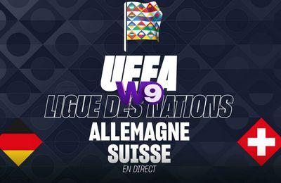 Allemagne / Suisse (Ligue des Nations) en direct ce mardi sur W9 !