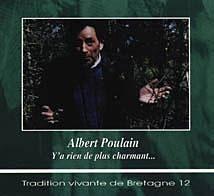 albert poulain, le chantre des chansons de tradition orale, dessinateur, chanteur et collecteur breton
