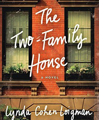 Download The Two-Family House: A Novel by Lynda Cohen Loigman