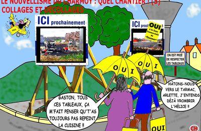 LE NOUVELLISME DU CHARMOY : QUEL CHANTIER ! (5)- du 12 DÉCEMBRE 2015 (J+2551 après le vote négatif fondateur)