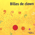 A la recherche de Bille de clown par Christine F