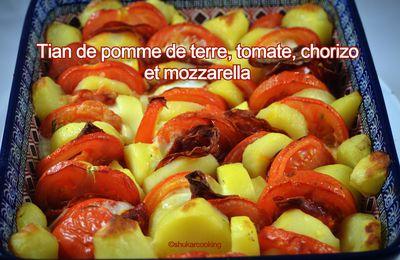 Tian de pomme de terre, tomate, chorizo et mozzarella