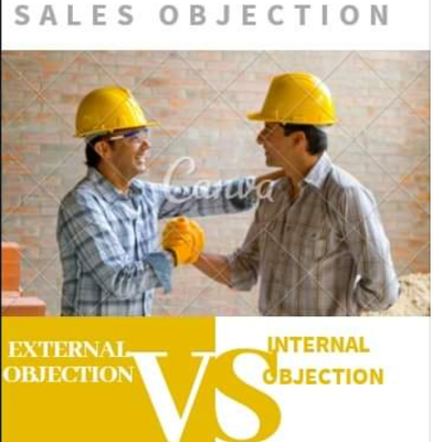 Two types of business objections that reduces business gains