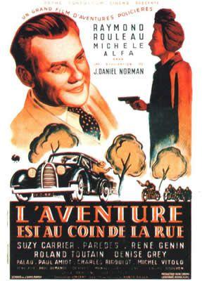 L'aventure est au coin de la rue de Jacques Daniel-Norman