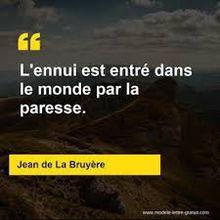 Citation du jour : l'origine de l'ennui selon La Bruyère