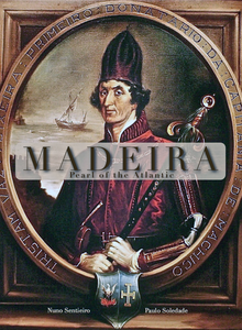Madeira-Pearl of the Atlantic
