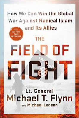 The Field of Fight de Michael T. Flynn and Michael Ledeen