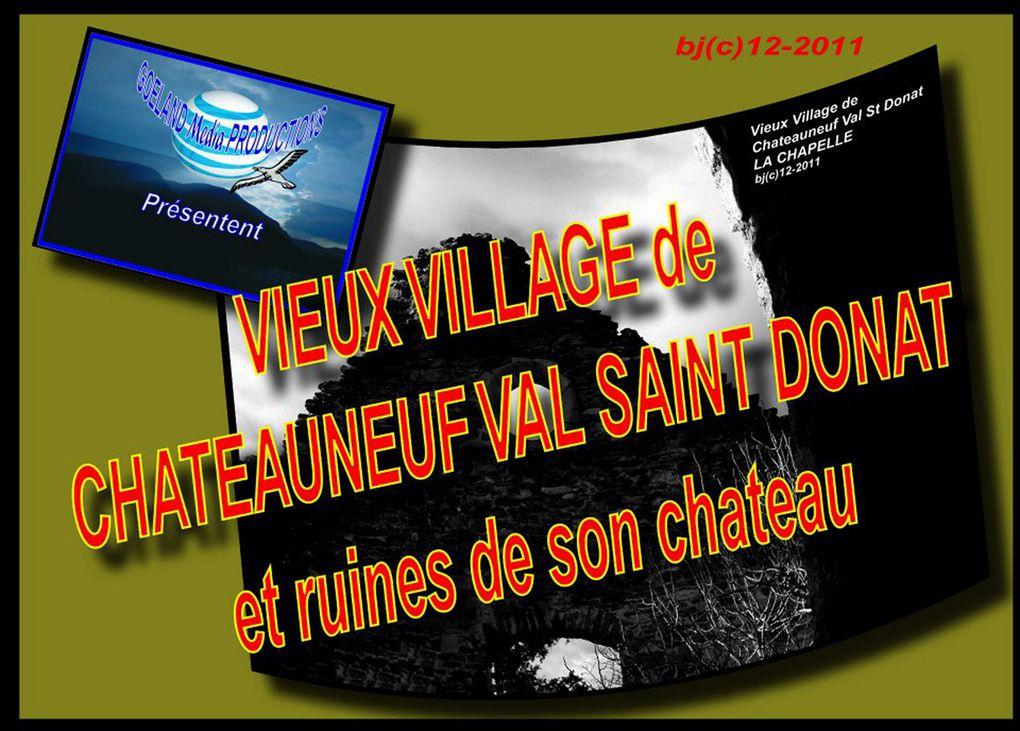 CHATEAU NEUF VAL St DONAT - sur le CHEMIN D'ARLES ( vers St Jacques de Compostelle) GR 653 (c)