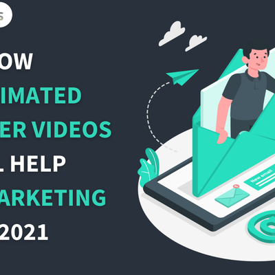 How 2D Animated Explainer Videos will help Email Marketing in 2021