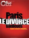 Paris/Banlieues, le divorce ?
