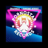 Crazibiza - Dancing Heroes (Radio Mix)
