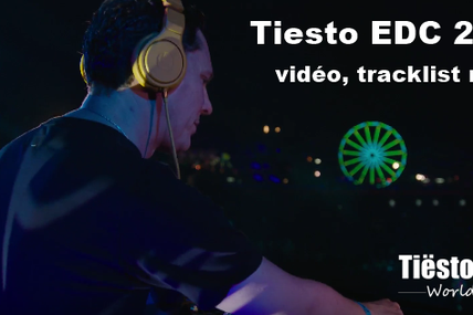 Tiësto Vidéo, tracklist and mp3 | Electric Daisy Carnival | Las Vegas, NV - june 17, 2017