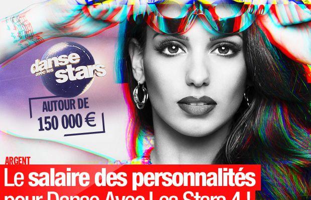 Le salaire des personnalités pour Danse Avec Les Stars 4 ! #DALS4