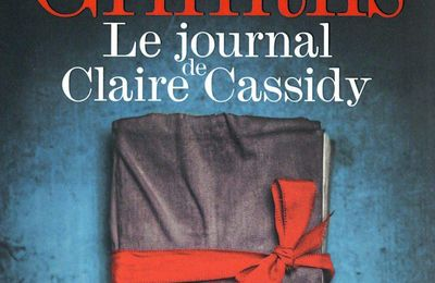 Le journal de Claire Cassidy – Elly Griffiths