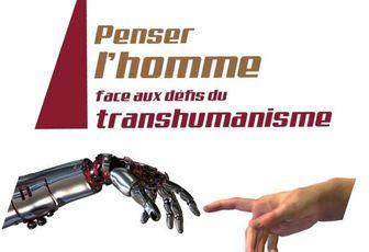 LES DEFIS DU TRANSHUMANISME : UNE CONFÉRENCE EXCEPTIONNELLE