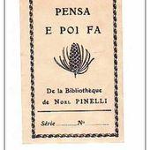 Pinelli vaut trois euros