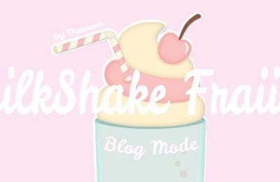 Nouveau blog : MilkShake Fraiise