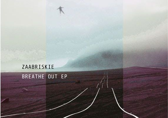 💿 ZAABRISKIE • Breathe Out