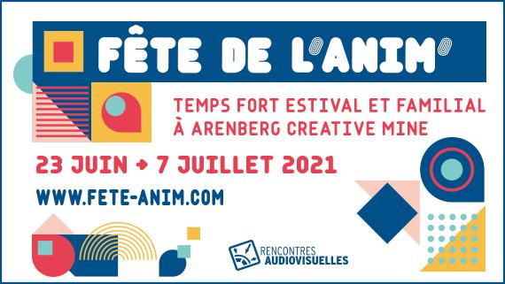 [AGENDA] Fête de l'anim' : Temps fort estival et familial à Arenberg Creative Mine ! - 23 juin > 7 juillet 2021