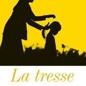 La Tresse - Les lectures de Martine (et plus)