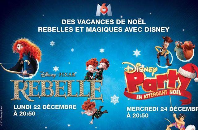 Rebelle et Disney Party à Noël sur M6 à Noël.