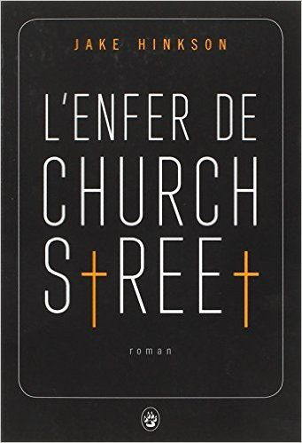 L'enfer de Church Street - Jake Hinkson