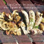 Aiguillettes de canard gras aux figues et champignons. - Chez Mamigoz