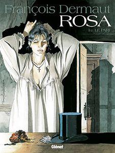 Rosa tome 1 – Le Pari de François Dermaut chez Glénat.