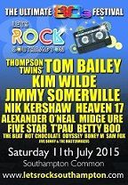 Let's Rock Southampton avec Kim Wilde, Thompson Twins' Tom Bailey, T'Pau, Jimmy Somerville, Nik Kershaw, Midge Ure, Heaven 17, Alexander O'Neal