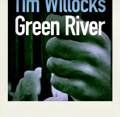 Green river, Tim Willocks