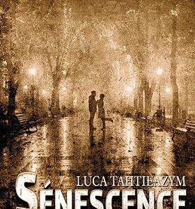 AvisRomannoir : Sénescence de Luca TAHTIEAZYM (Autoédition)